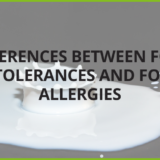 Differences between food intolerances and food allergies