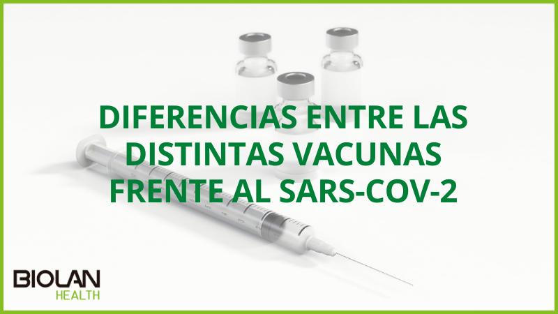 https://biolanhealth.com/wp-content/uploads/2021/04/Diferencias-entre-las-distintas-vacunas-frente-al-SARS-CoV-2.png