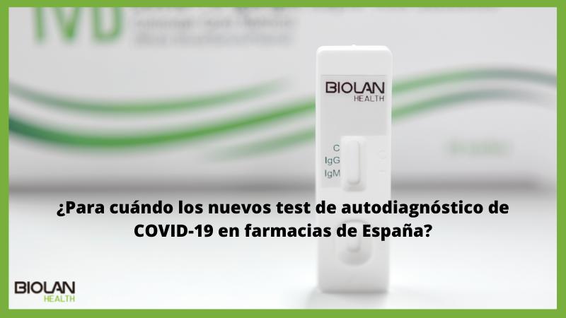 https://biolanhealth.com/wp-content/uploads/2021/06/¿Para-cuando-los-nuevos-test-de-autodiagnostico-de-COVID-19-en-farmacias-de-Espana-EN-1.png